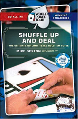 World Poker Tour(TM): Shuffle Up and Deal (Paperback)
