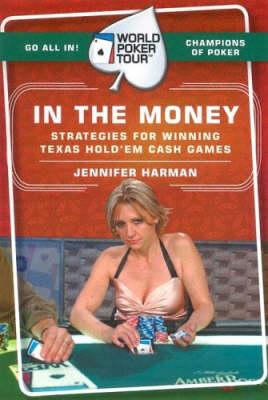 World Poker Tour(TM): In the Money (Paperback)
