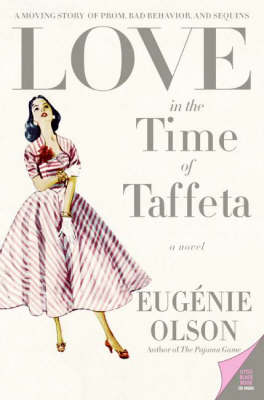 Love in the Time of Taffeta (Paperback)