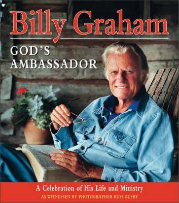 Billy Graham, God's Ambassador (Hardback)
