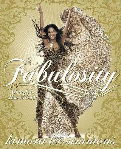 Fabulosity: What It Is & How to Get It (Paperback)