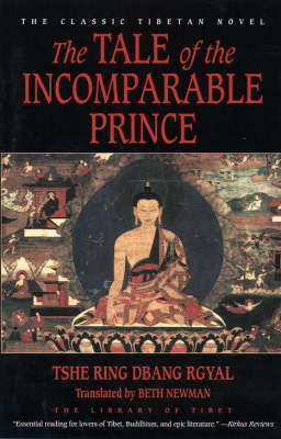 The Tale of the Incomparable Prince - HarperCollins Library of Tibet (Paperback)