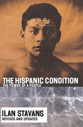 The Hispanic Condition (Paperback)