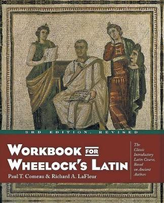 Workbook for Wheelock's Latin (Paperback)