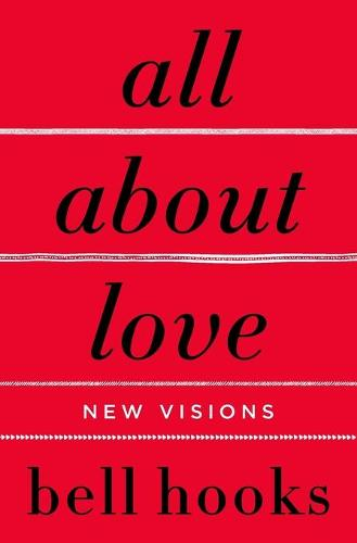All About Love: New Visions (Paperback)