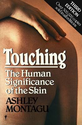 Touching: The Human Significance of the Skin (Paperback)
