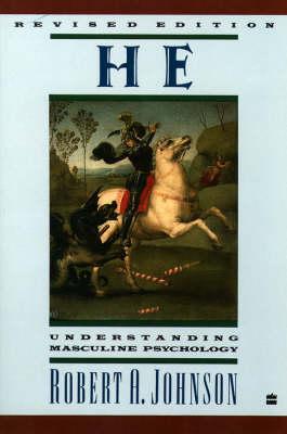 He: Understanding Masculine Psychology (Paperback)