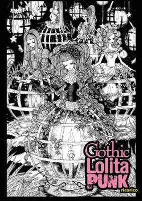 Gothic Lolita Punk: Draw Like the Hottest Japanese Artists (Paperback)