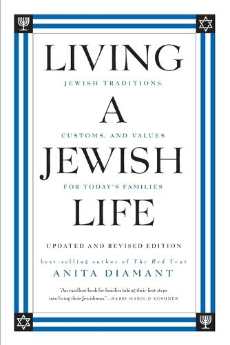 Living A Jewish Life, Updated And Expanded Edition: Jewish Traditions, C ustoms, And Values For Today's Families (Paperback)