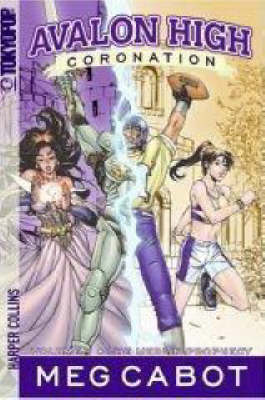 Avalon High: Coronation #1: The Merlin Prophecy (Paperback)