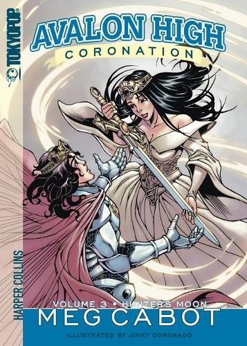 Avalon High: Coronation #3: Hunter's Moon (Paperback)