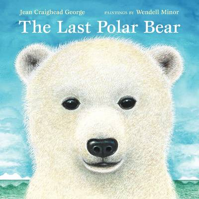 The Last Polar Bear (Paperback)