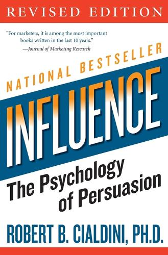 influence: The Psychology of Persuasion - Collins Business Essentials (Paperback)