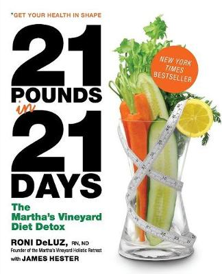 21 Pounds in 21 Days: The Martha's Vineyard Diet Detox (Paperback)