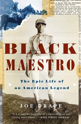 Black Maestro: The Epic Life of an American Legend (Paperback)