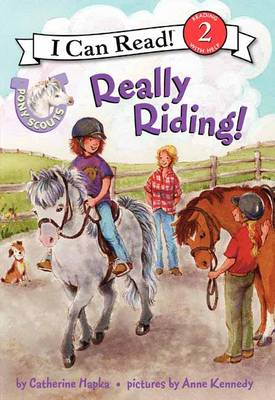 Pony Scouts: Really Riding! - I Can Read Level 2 (Paperback)