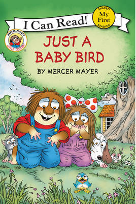 Little Critter: Just a Baby Bird - My First I Can Read Book (Paperback)