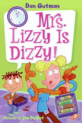 My Weird School Daze #9: Mrs. Lizzy Is Dizzy! - My Weird School Daze 9 (Paperback)