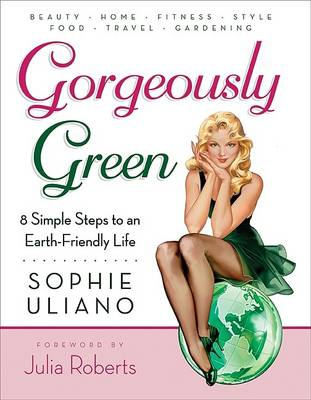 Gorgeously Green (Paperback)
