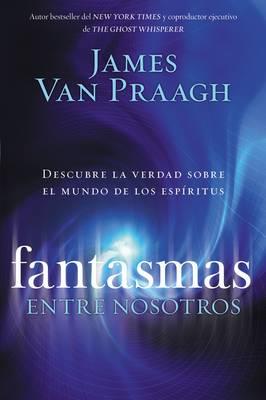 Fantasmas Entre Nosotros (Paperback)