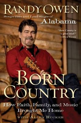 Born Country: How Faith, Family, and Music Brought Me Home (Paperback)