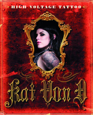high voltage tattoo by kat von d waterstones