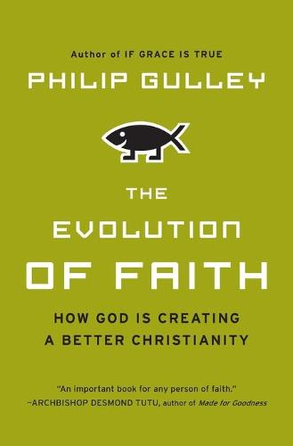 The Evolution of Faith (Paperback)