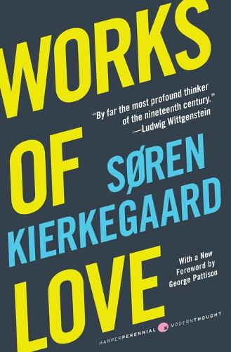 Works of Love - Harper Perennial Modern Thought (Paperback)