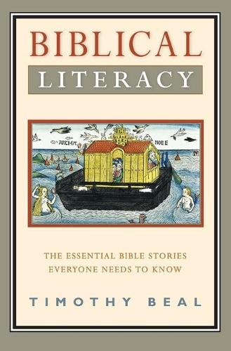 Biblical Literacy: The Essential Bible Stories Everyone Needs to Know (Paperback)