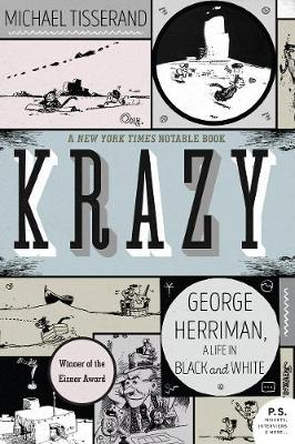 Krazy: George Herriman, a Life in Black and White (Paperback)