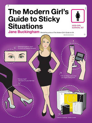 The Modern Girl's Guide to Sticky Situations - Modern Girl's Guides (Paperback)