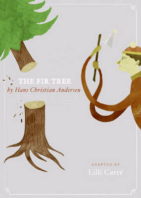 The Fir-Tree (Hardback)