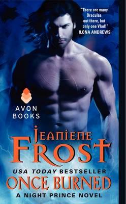 Once Burned: A Night Prince Novel - Night Prince 1 (Paperback)