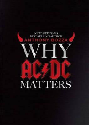Why AC/DC Matters (Hardback)