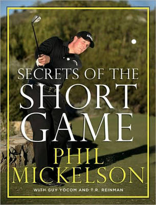 Secrets of the Short Game (Hardback)