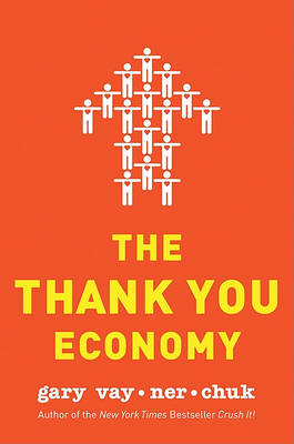 The Thank You Economy (Hardback)