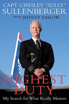 Highest Duty: My Search for What Really Matters (Paperback)