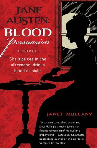 Jane Austen: Blood Persuasion: A Novel (Paperback)