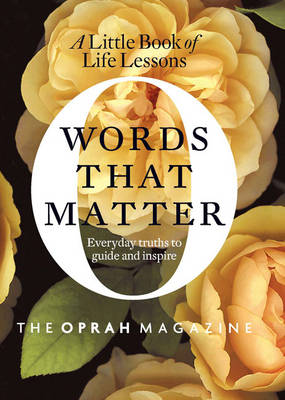 Words That Matter: A Little Book of Life Lessons (Hardback)