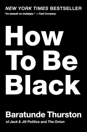 How to Be Black (Paperback)