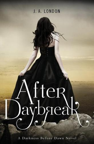 After Daybreak - Darkness Before Dawn 3 (Paperback)