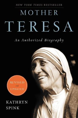 Mother Teresa: An Authorized Biography (Paperback)