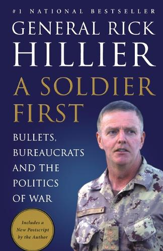 A Soldier First (Paperback)