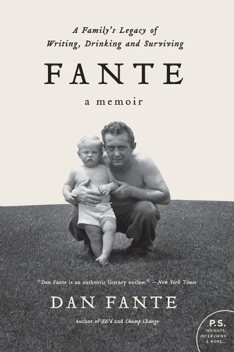 Fante: A Family's Legacy of Writing, Drinking and Surviving (Paperback)
