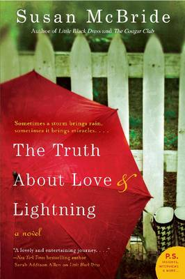 The Truth About Love and Lightning: A Novel (Paperback)