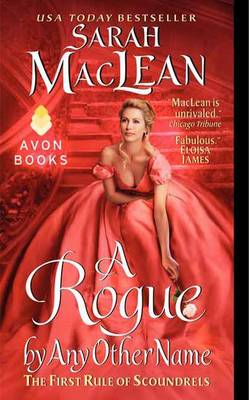 A Rogue by Any Other Name: The First Rule of Scoundrels (Paperback)