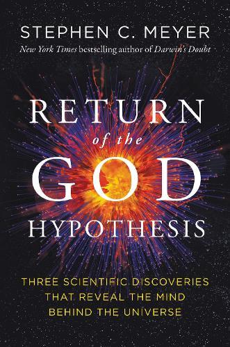 The Return of the God Hypothesis (Hardback)