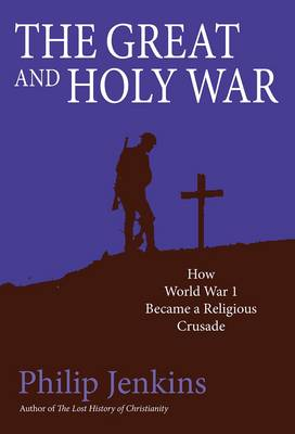 The Great and Holy War (Hardback)