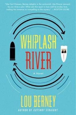 Whiplash River: A Novel (Paperback)