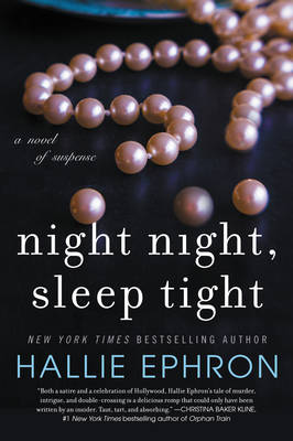Night Night, Sleep Tight: A Novel of Suspense (Paperback)